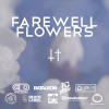 Link to BLV/NTHNG – Farewell Flowers TRAILER