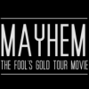 "Link to Isenseven ""Mayhem"" – The Fool's Gold Tour Movie"