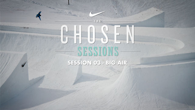 Nike Chosen Session 3  Big Air