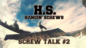 Screw Talk #2 – Big Bear