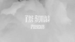 Tre Squad – Free Birds Teaser