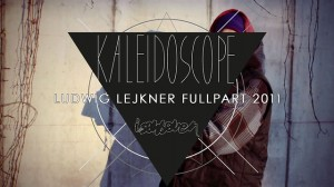 Ludwig Lejkner Kaleidoscope – FULL PART
