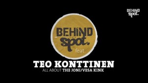 Behind the Spot – Joni/Vesa Kink