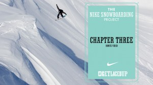 "The Nike Snowboarding Project – ""Chapter 3″ Bonus Video"