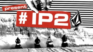 Volcom's #IP2 - FULL MOVIE