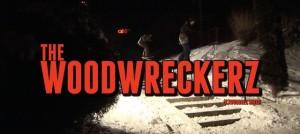 The Woodwreckerz