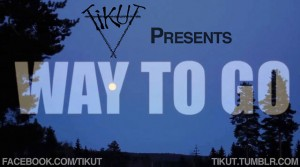 Tikut: Way to Go TEASER