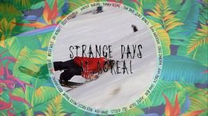 Strange Days at Boreal - ep. #01