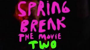 LTC - Spring Break The Movie II