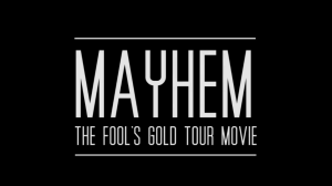 "Isenseven ""Mayhem"" - The Fool's Gold Tour Movie"