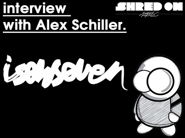 Isenseven Interview: Alex Schiller