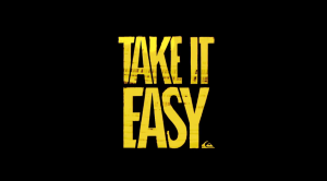 Quiksilver - Take it Easy TEASER