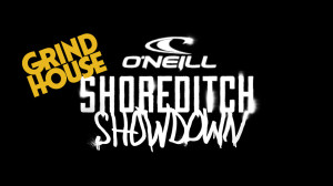 2013 O'Neill Shoreditch Showdown - Grindhouse Recap
