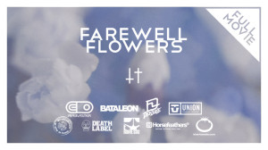 BLV/NTHNG - Farewell Flowers FULL FILM