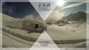 WeRideWithCLAUDIUS - November Powder