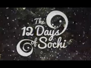 12 Days for Sochi OR: How you can end up looking like a douche on NBC.