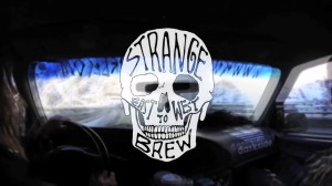 Strange Brew - East to West Trip